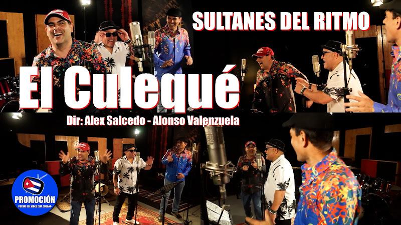 Sultanes del Ritmo - ¨El Culequé¨ - Videoclip - Dirección: Alex Salcedo - Alonso Valenzuela. Portal Del Vídeo Cubano. Música de Cuba - Chile.