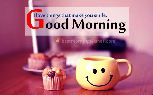 I love things that make you smile. Good Morning