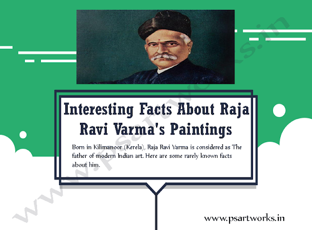 Interesting Facts About Raja Ravi Varma's Paintings