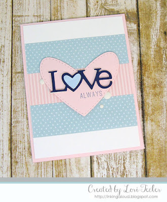 Love Always card-designed by Lori Tecler/Inking Aloud-stamps from Papertrey Ink
