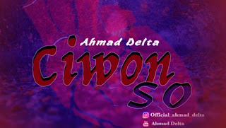 Music Mp3 : Ahmad Delta - Ciwon So (Download)