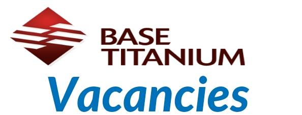 Vacancies at base titanium 2019