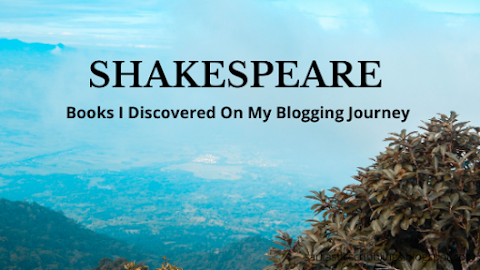 Shakespeare // Books I Discovered On My Blogging Journey