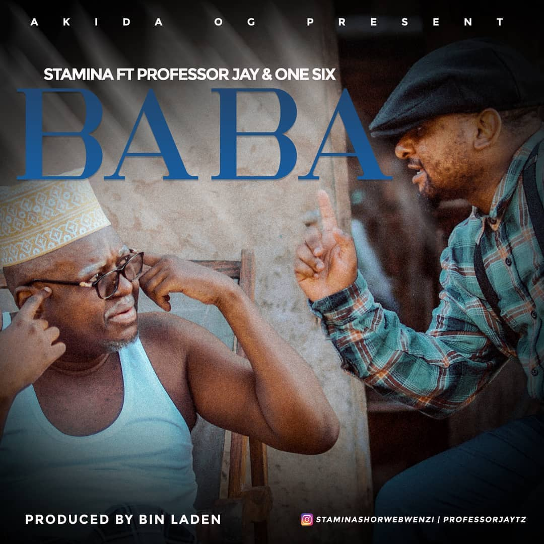 Download Stamina ft Professor jay & One six – Baba