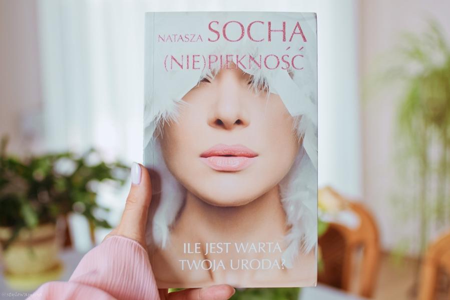 NataszaSocha, Nie, NiePiękność, opowiadanie, piękno, powieśćobyczajowa, recenzja, WydawnictwoEdipresse,