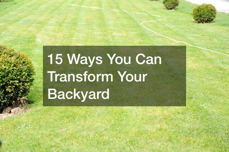 Ways To Improve your Backyard