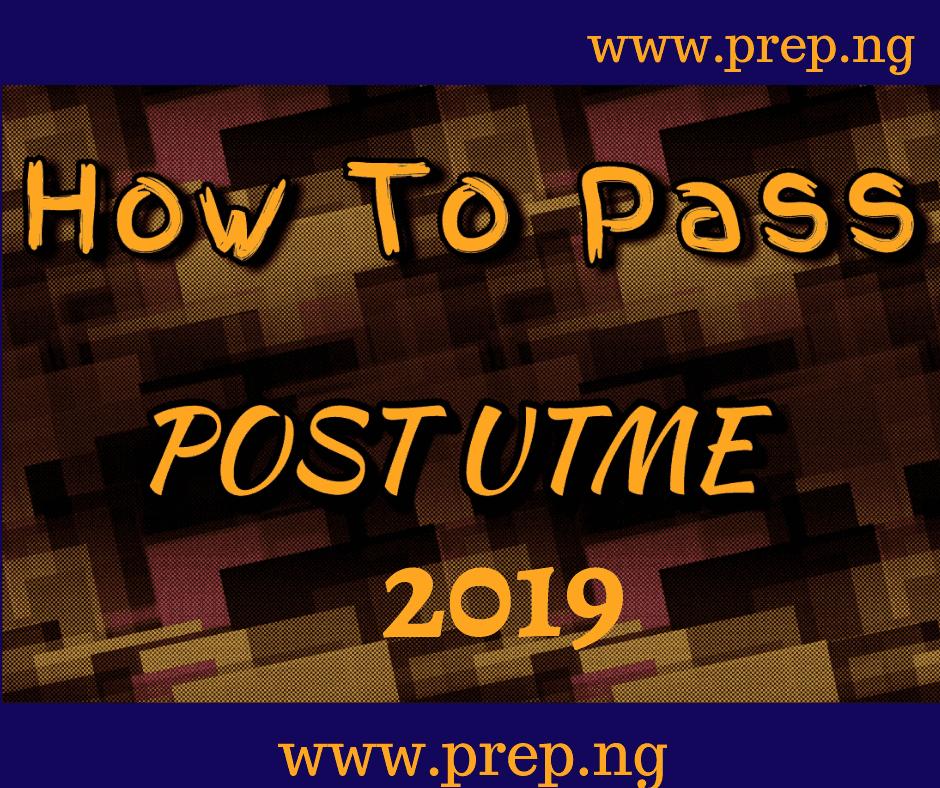 2019 post utme tips