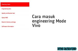 Engineering mode vivo