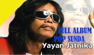 Koleksi Lagu Sunda Yayan Jatnika MP3