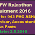 DMHFW Rajasthan Recruitment 2016 Apply for 943 PHC ASHA Supervisor, Accountant & Various Posts