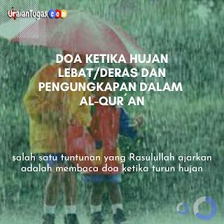 Doa Ketika Hujan Lebat/Deras dan Pengungkapan dalam Al-Qur´an