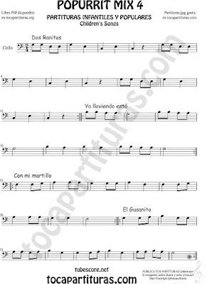 Mix 4 Partitura de Violonchelo Dos Ranitas, Ya lloviendo está, Con mi Martillo, El Gusanito Popurrí Mix 4 Sheet Music for Cello Music Scores