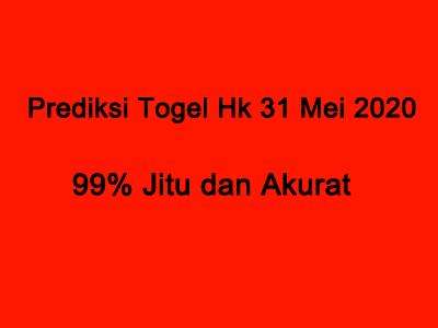 Prediksi Togel Hk 31 Mei 2020 Minggu