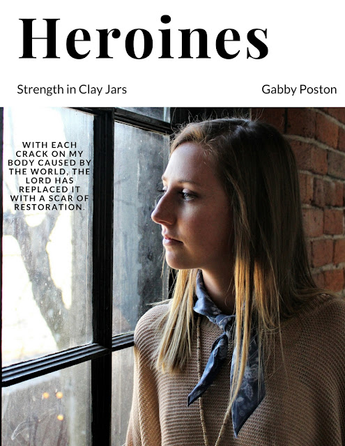 Strength in Clay Jars: Heroines Volume VI (Gabby Poston)