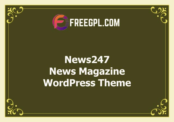 News247 - News Magazine WordPress Theme Nulled Download Free
