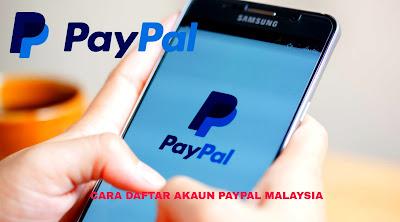 Cara Daftar Akaun PayPal Malaysia 2019