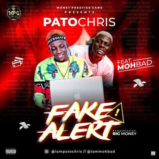 Music: Patochris Ft. Mohbad – Fake Alert