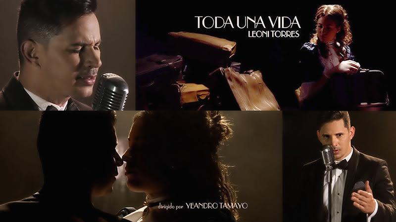Leoni Torres - ¨Toda una vida¨ - Videoclip - Dirección: Yeandro Tamayo Luvin. Portal del Vídeo Clip Cubano