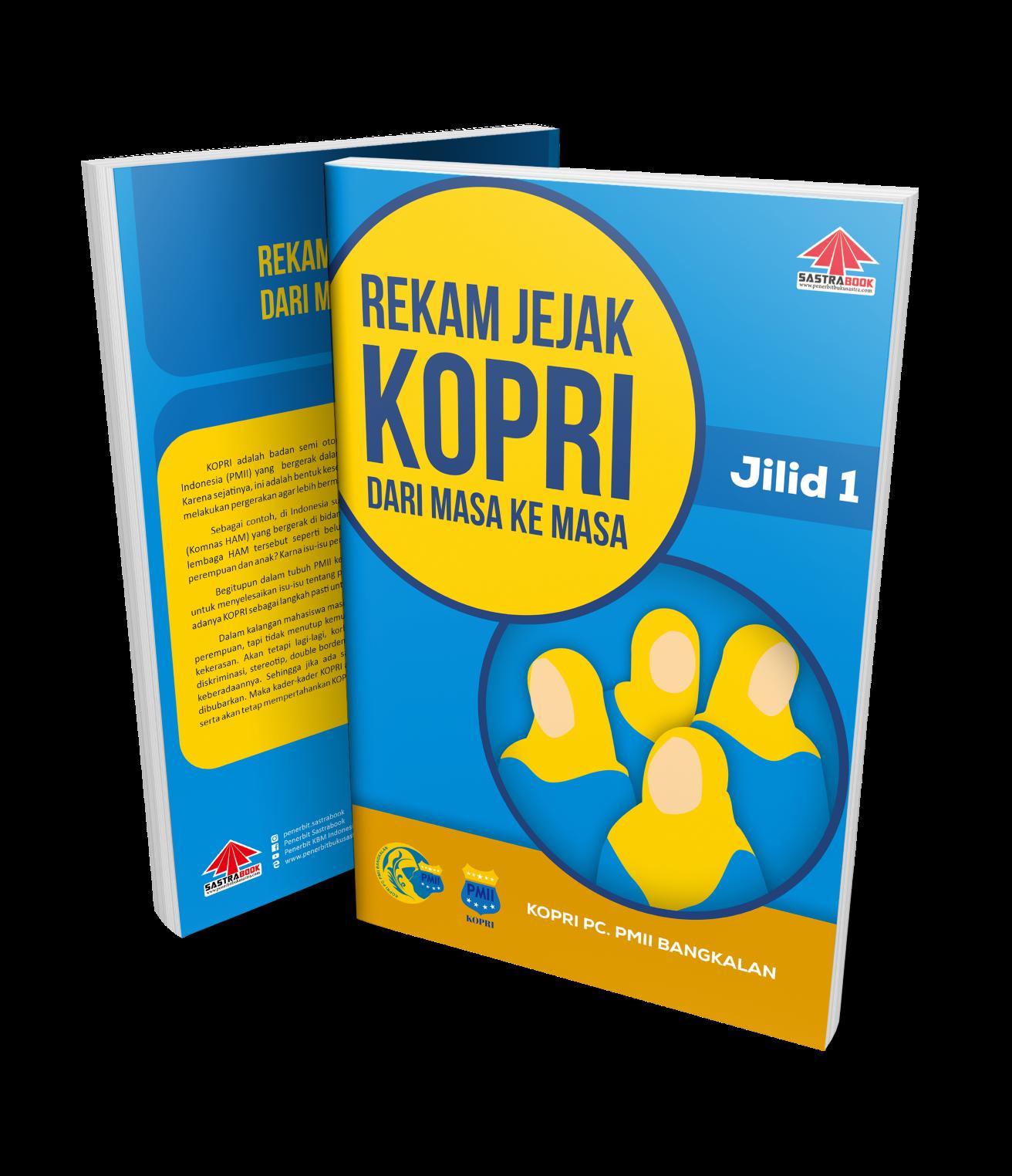 REKAM JEJAK KOPRI DARI MASA KE MASA (Edisi Sejarah, KOPRI PC. PMII Kabupaten Bangkalan)