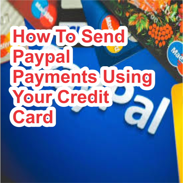 How to send paypal payment your credit card