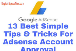 13 Best Simple Tips & Tricks For Adsense Account Approval