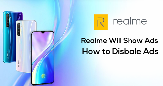Realme Ads – Realme will show ads – You can disable realme ads manually