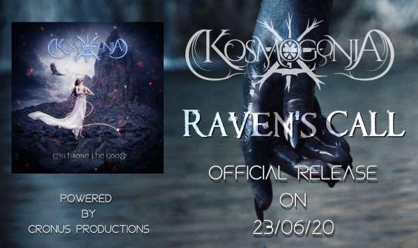 "KOSMOGONIA: Έρχεται video clip για το νέο κομμάτι ""Raven's Call"""