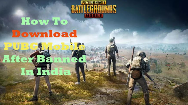 How To Download Pubg Mobile after banned In india.