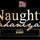 Naughty Kahaniya webseries  & More