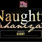 Naughty Kahaniya webseries  & More
