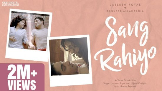 Sang Rahiyo Lyrics Jasleen Royal