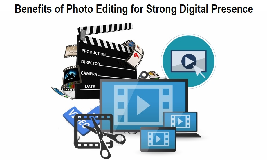Benefits of Photo Editing