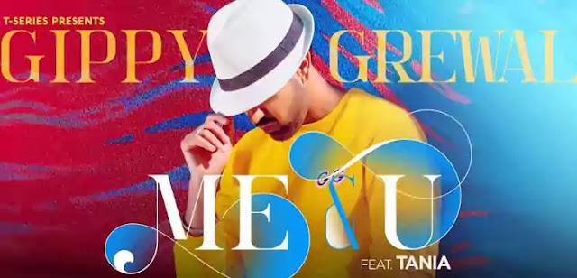 ME & U LYRICS – GIPPY GREWAL | NewLyricsMedia.Com