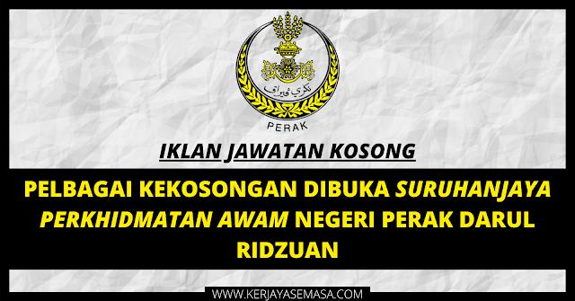 Jawatan Kosong Suruhanjaya Perkhidmatan Awam Negeri Perak Dibuka Sehingga 1 Jun 2020