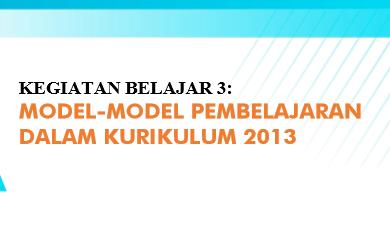 Situs Pendidik Modul 11 Kb 3 Ppg Pai Model Model Pembelajaran K13