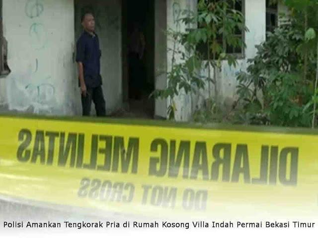 Polisi Amankan Tengkorak Pria di Rumah Kosong Villa Indah Permai Bekasi Timur