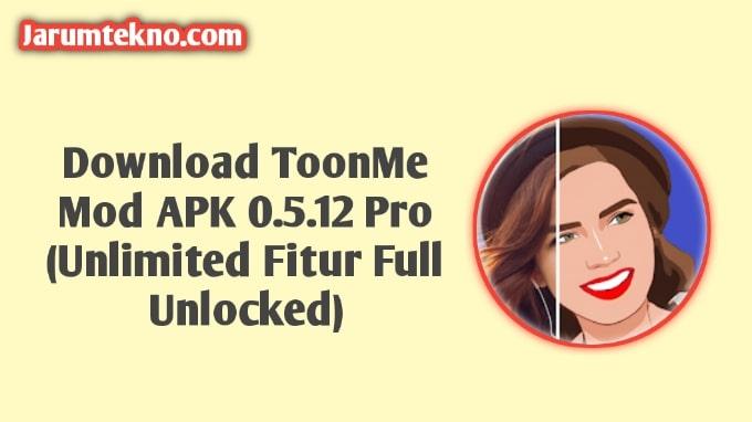 Download ToonMe Mod APK 0.5.12 Pro (Unlimited Fitur Full Unlocked)