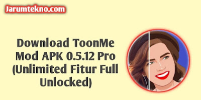 Download ToonMe Mod APK 0.5.12 Pro (Unlimited Fitur Full Unlocked)