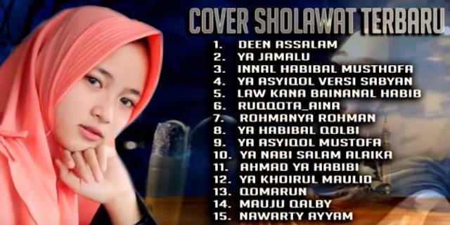15 Sholawat Pilihan Terbaik Nissa Sabyan Terbaru 2018 Bikin Sejuk dan Tentram,Nissa Sabyan, Lagu Religi, Lagu Sholawat, Album Nonstop Mp3, 2018