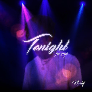 DOWNLOAD MP3: Khalif - Tonight (Freestyle)