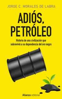 Adios-petroleo-Jorge-Morales-de-Labra.jpg