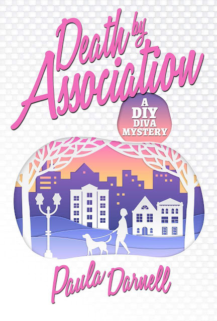 Death by Association (DIY Diva Mystery Book 1) by Paula Darnell