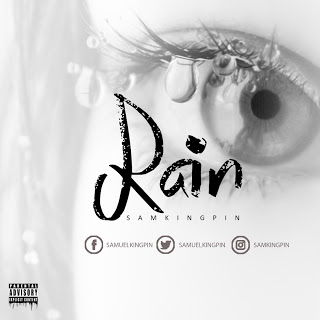 Samkingpin - Rain (Prod By Echo)