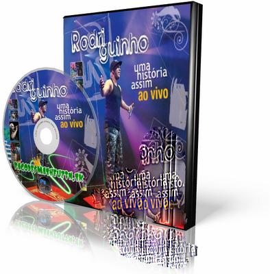 DVD Rodriguinho - Uma Historia Assim 2 (2009)