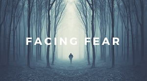 Facing Fear - Our Daily Bread ODB + Insight, 26 February 2021