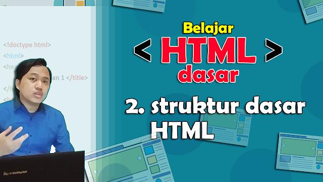Struktur dasar HTML