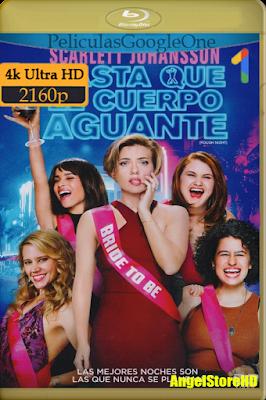 Hasta Que El Cuerpo Aguante (2017) [4K UHD [HDR] [Latino-Inglés] [Google Drive] – By AngelStoreHD
