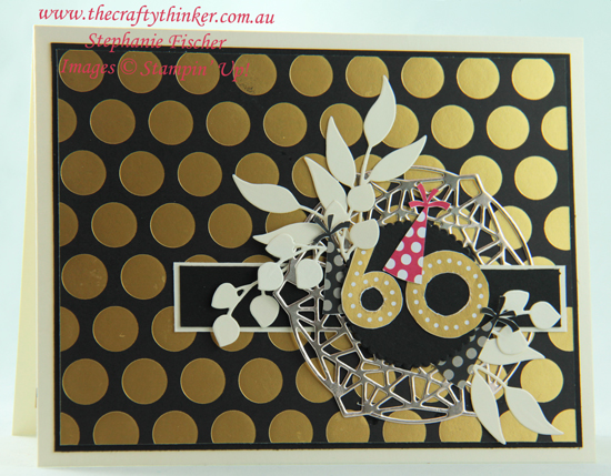 #thecraftythinker  #masculinecard #foliageframes #stampinup #cardmaking , 60th card, Broadway Bound, Beautiful Layers, Stampin' Up Australia Demonstrator, Stephanie Fischer, Sydney NSW