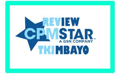 Review CPM Star, Alternatif Adsense untuk Blog Gaming