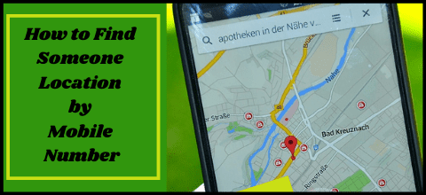 How to Find Someone Location by Mobile Number